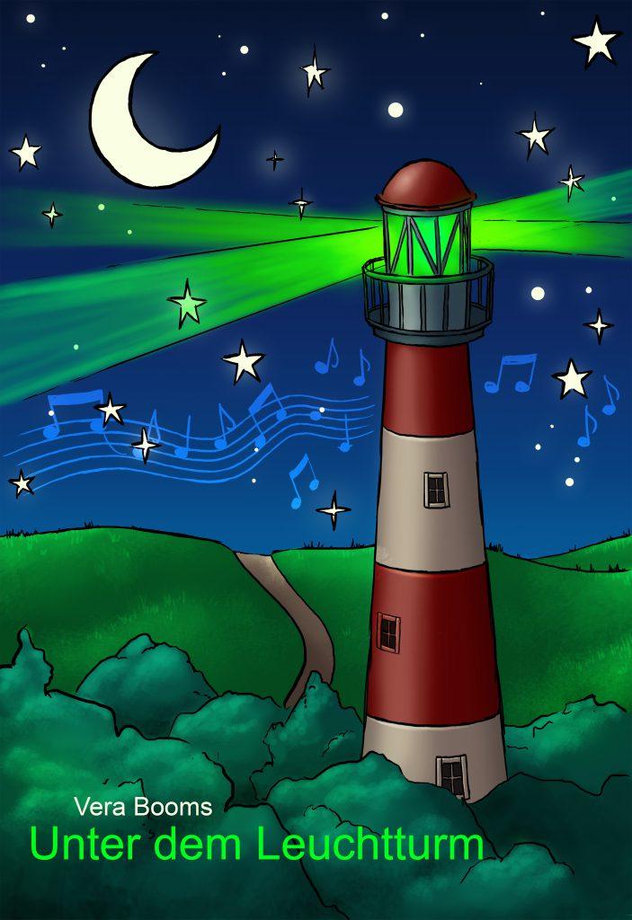 Unter dem Leuchtturm - Ein Ameland Ferienfreizeitroman von Vera Booms